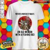 Never Underestimate An Old Woman With A Fishing Rod Blood Moon Shirt