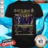 Sense 8 5th Anniversary 2015 2020 Thank You For The Memories Signatures Shirt