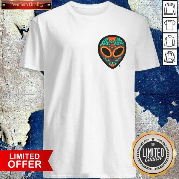 Alien Day Of The Dead Dia De Los Muertos Shirt