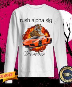 Funny Tigger And Lamborghini Rush Alpha Sig Forever Sweatshirt