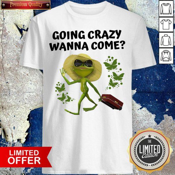 Premium Frog Going Crazy Wanna Come Shirt