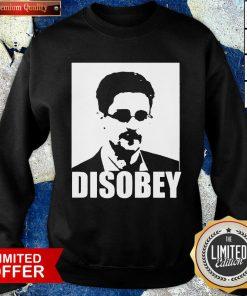Edward Snowden Disobey Sweatshirt- Design By Pocatees.com