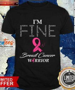 Fantastic I'm Fine Breast Cancer Warrior Shirt