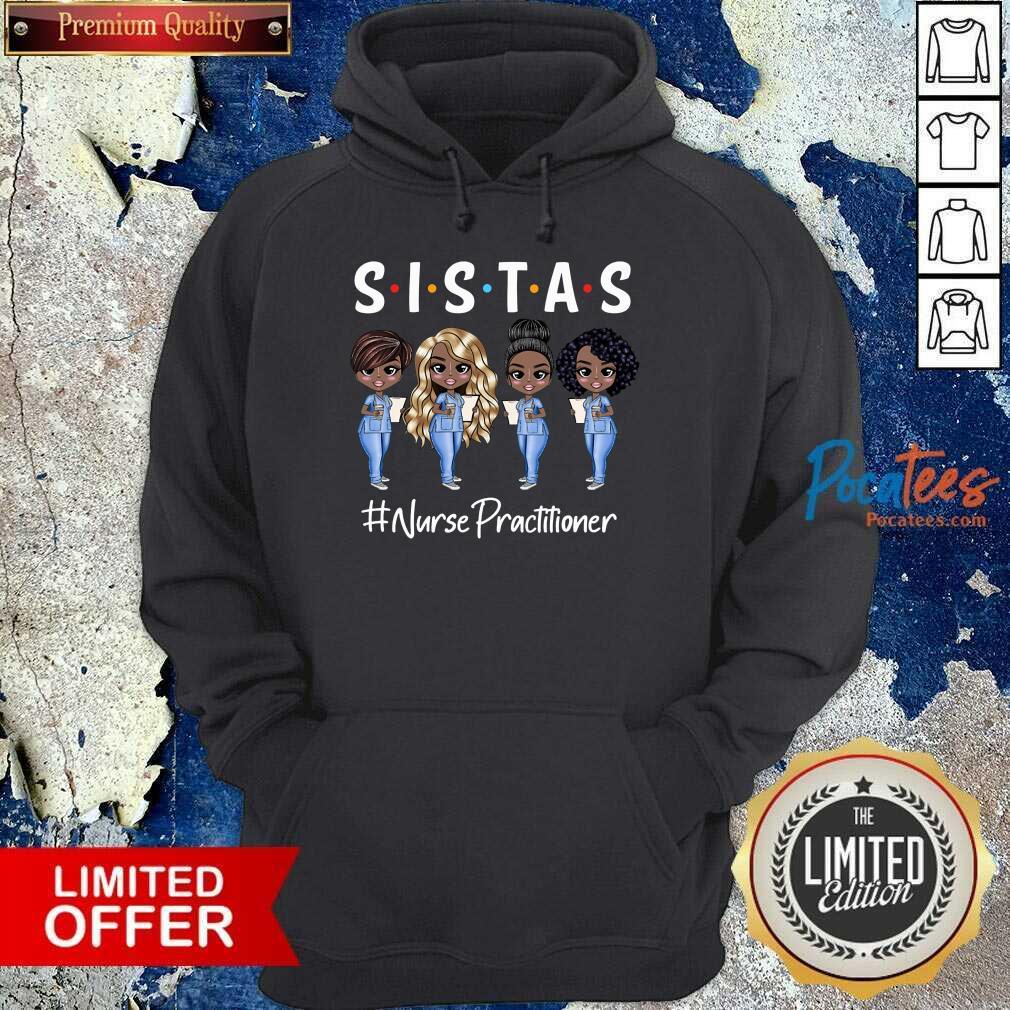 Good Four Sistas Nurse Practitioner Hoodie