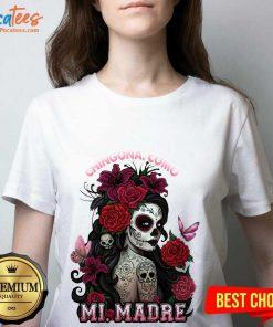 Top Cinco De Mayo Chingona Como Mi Madre Tattoos Flower V-neck
