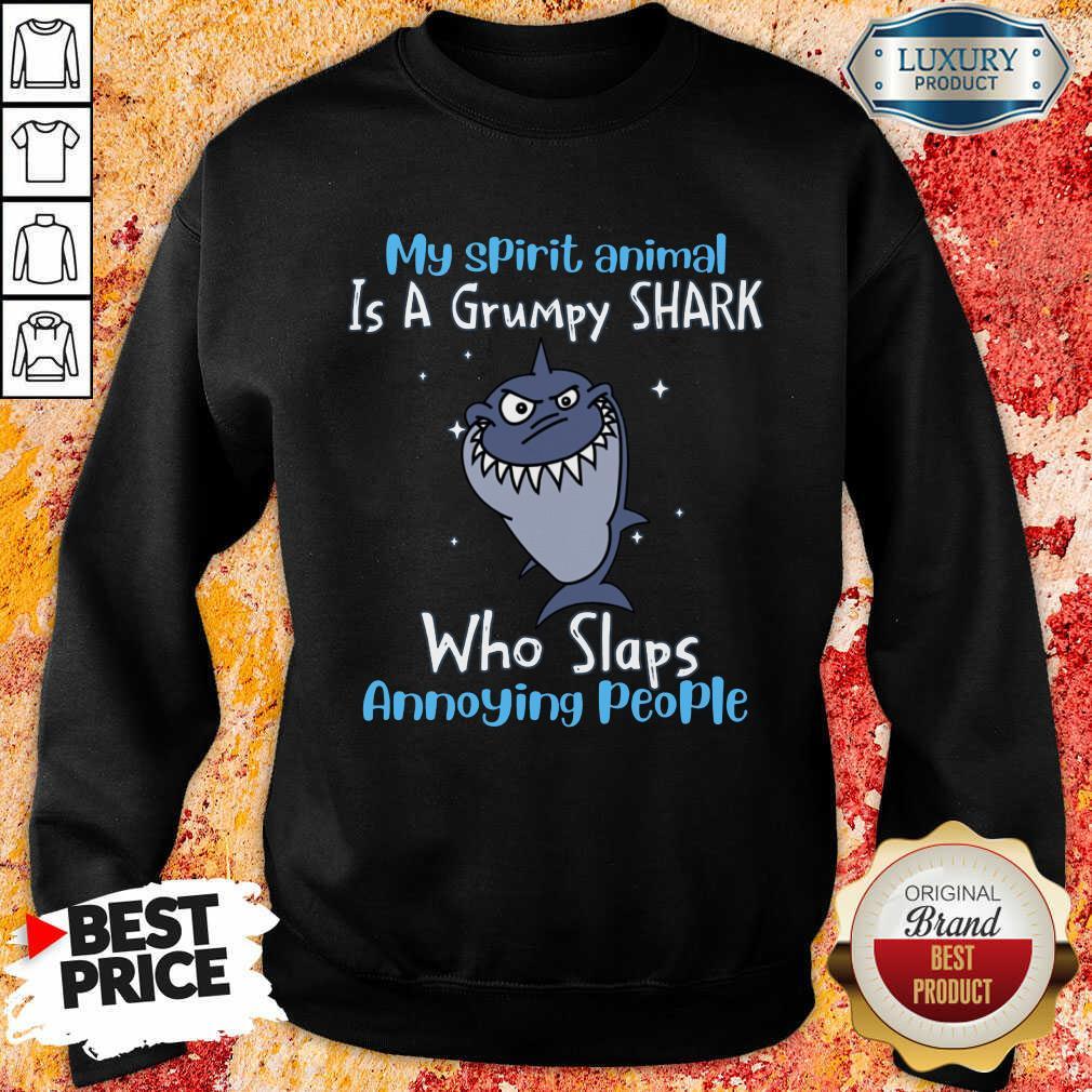 Vip My Spirit Animal Is A Grumpy Shark Sweatshirt