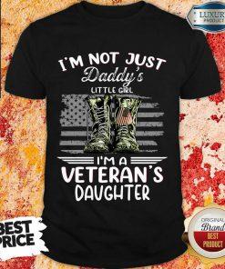 Daddys Little Girl A Veterans Daughter Shirt